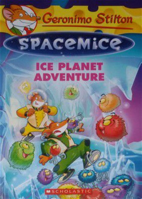 the invisible planet geronimo stilton spacemice 12 books geronimo stilton spacemice 3 planet adventure