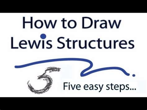 how do you draw a lewis dot diagram how to draw lewis structures five easy steps