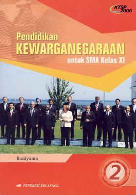 Buku Kewarganegaraan Smp Jl 3 pendidikan kewarganegaraan untuk sma kelas 2 xi books
