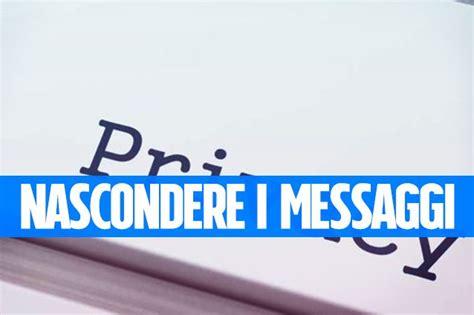 inviare messaggi segreti nascondendo un testo o un file