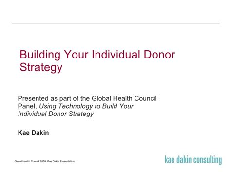Technology In Global Health Presented By Vipan Nikore Md Mba by Building Your Individual Donor Strategy