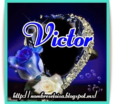 imagenes que digan victor imgenes 231 on nombre victor te amo imagui
