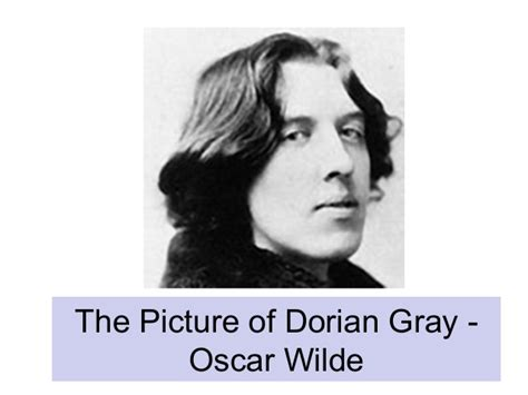 theme quotes from the picture of dorian gray what was oscar wilde trying to say about society in the