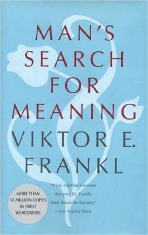 man 180 s search for meaning viktor frankl mylibreto man s search for meaning by viktor e frankl 9780807014264 hardcover barnes noble