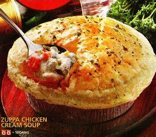 resep dan cara membuat zuppa soup zuppa chicken cream soup