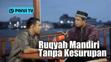film ruqyah malaysia bincang santai ruqyah mandiri tanpa kesurupan ustad