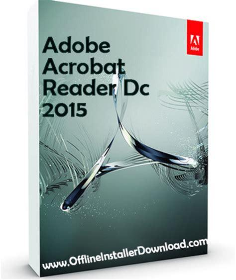 offline adobe reader free download free adobe acrobat reader dc offline installers download