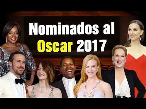 Lista Imprimible De Los Nominados Al Oscar 2015 Esta Es La Lista De Los Ganadores De Los Oscar Nominados Al Oscar 2017 Lista Completa 243 Sticos Y Tr 225 Iler De Las Pel 237 Culas