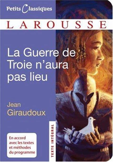 la guerre de troie la guerre de troie n aura pas lieu french edition 0th edition rent 9782035844576 2035844576