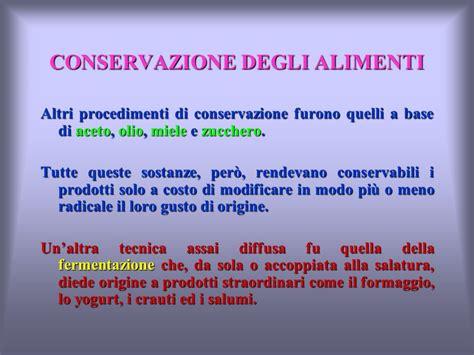 metodo di conservazione degli alimenti la conservazione degli alimenti ppt scaricare