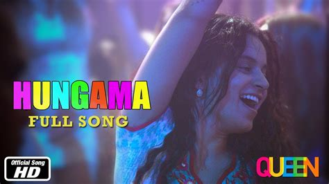 new film queen mp3 song queen hungama full song kangana ranaut 7th march