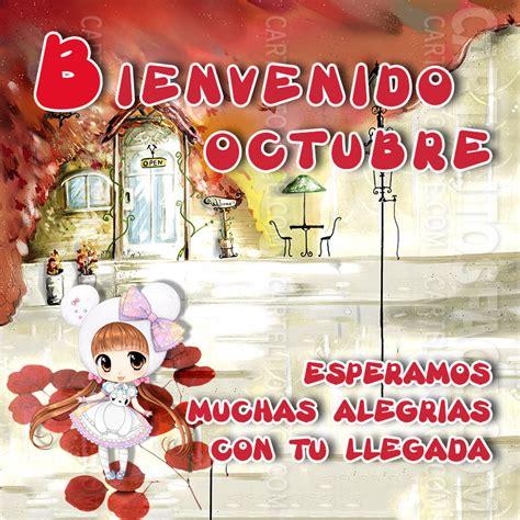 imagenes de octubre bienvenido bienvenido octubre