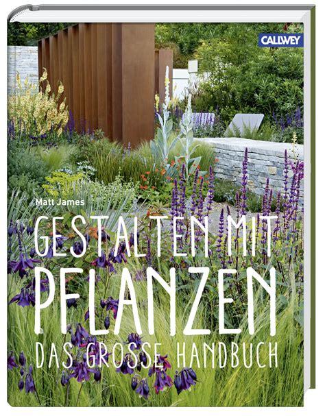einfache pflanzen für den garten garten handbuch pfanzen f 252 r den garten harmony lounge