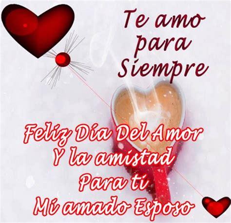 imagenes de amor y amistad para esposo bonitas imagenes de san valentin para esposos mensajes y