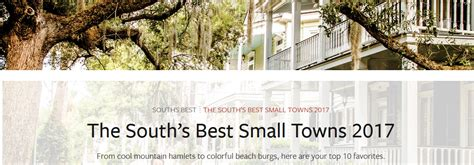 best small towns to live in the south 28 best small towns to live in the south the south