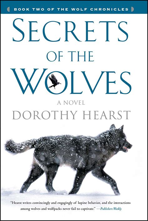 The Wolf Chronicles A Book secrets of the wolves book by dorothy hearst official