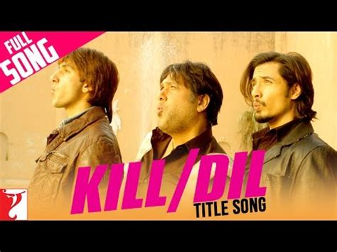 happy birthday to you kill dil mp3 download download kill dil full title song ranveer singh ali