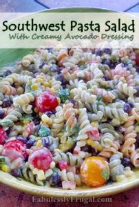 mexican pasta salad with creamy southwestern dressing southwestern pasta salad with creamy avocado dressing