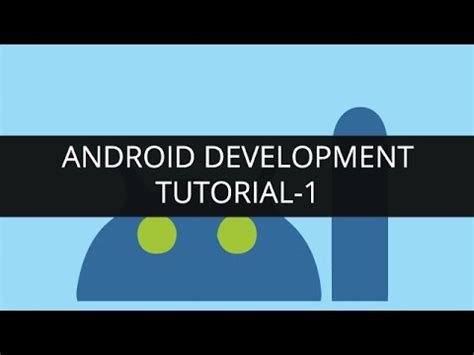 Android App Development Tutorial by Android Development Tutorial Android Basics Android App