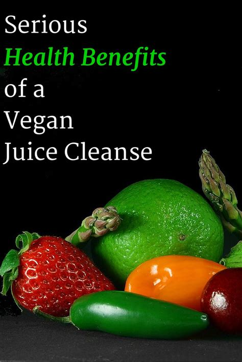 Benefits Of A Detox Juice Cleanse by Health Benefits Of A Vegan Juice Cleanse Feelings The O