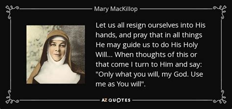 is he on me a s guide to and relationship books mackillop quote let us all resign ourselves into his