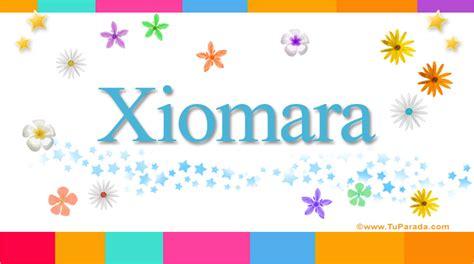 Imagenes Feliz Cumpleaños Xiomara | xiomara significado del nombre xiomara nombres