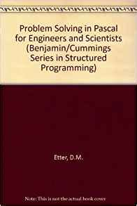 beginning programming for engineers and scientists books problem solving in pascal for engineers and scientists
