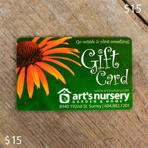 15 Dollar Gift Card - 15 dollar in store gift card arts nursery ltd