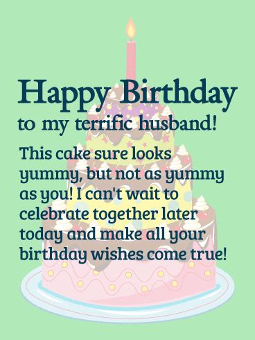 Happy Birthday Wishes For Husband And To My Terrific Husband Happy Birthday Wishes Card