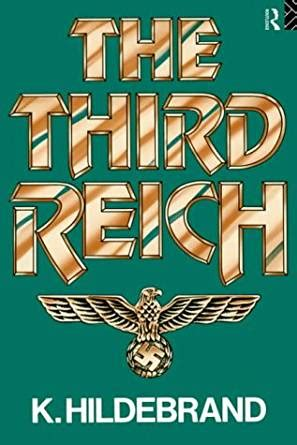 the third reich kindle edition by k hildebrand reference kindle ebooks amazon com