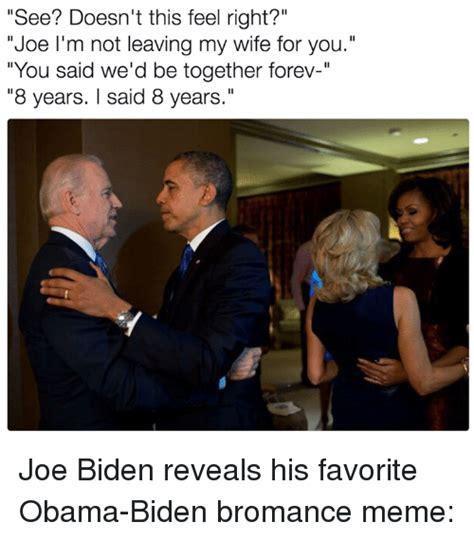 Bromance Memes - 25 best memes about obama biden obama biden memes
