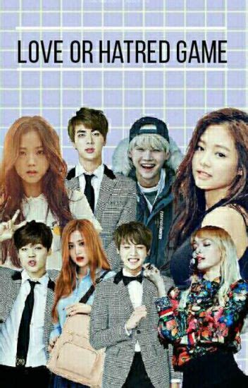 blackpink x bts wattpad love or hatred game bts x blackpink completed