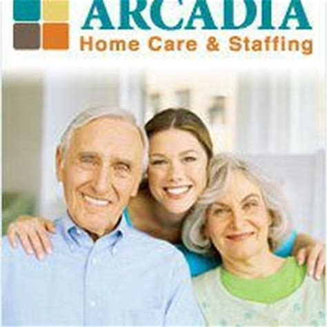 Arcadia Home Care by Arcadia Home Care Staffing Home Health Care 516 E