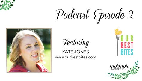 Divashop Podcast Episode 4 2 by Episode 2 Kate From Our Best Bites Mormon Mompreneur