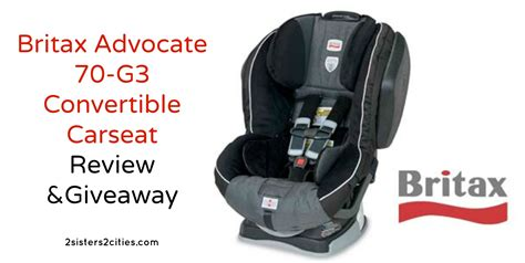 britax car seat advocate 70 g3 britax advocate 70 g3 review giveaway 2 2 cities