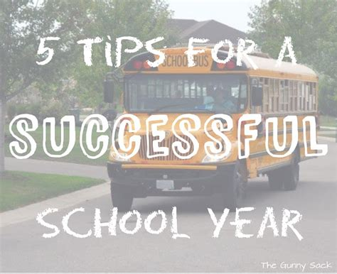 5 tips for a successful school year the gunny sack