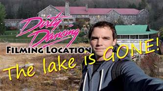 where was dirty dancing filmed the lake is gone dirty dancing filming location