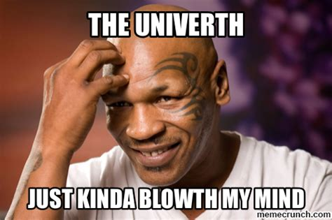 Mike Meme - addicted to mike tyson memes his interviews crack me up too imgur