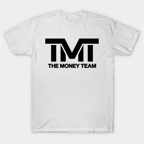 Tshirt T Shirt Tmt tmt classic logo the money team t shirt teepublic
