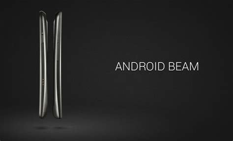 what is android beam these are the top five features of android 4 1 jelly bean techcrunch