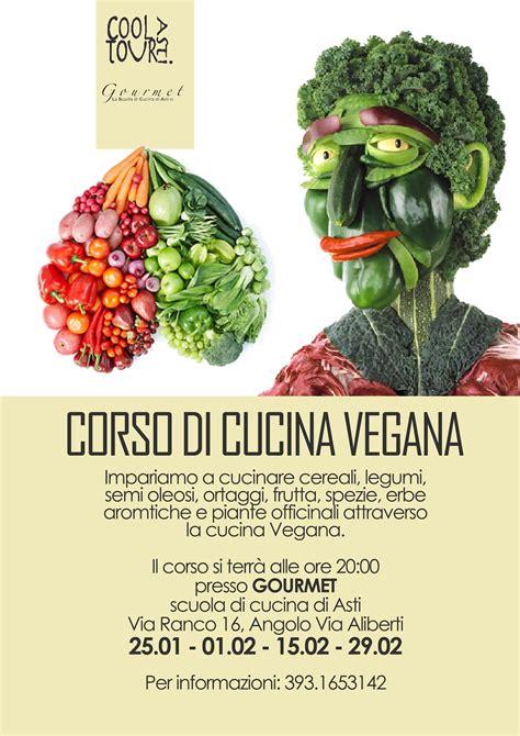 corso di cucina vegana ad asti un corso di cucina vegana gazzetta d asti