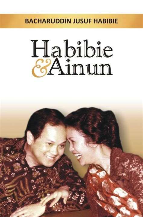 Biografi Novel Habibie Dan Ainun | habibie ainun movies maniac