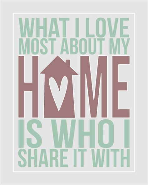 printable home quotes printable what i love most about my home