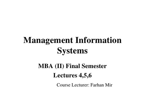 Mba Management Information Systems by Management Information Systems