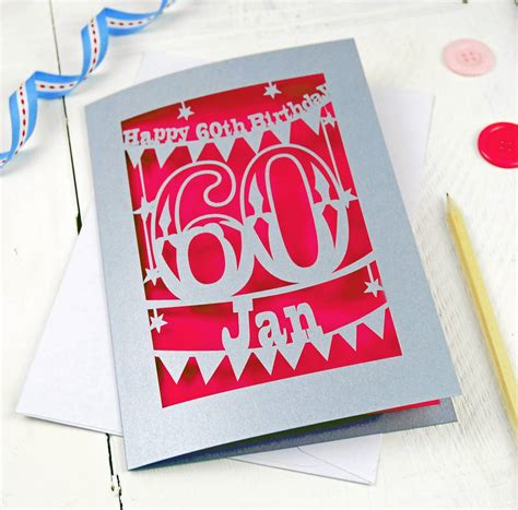 birthday card personalised papercut 60th birthday card by pogofandango
