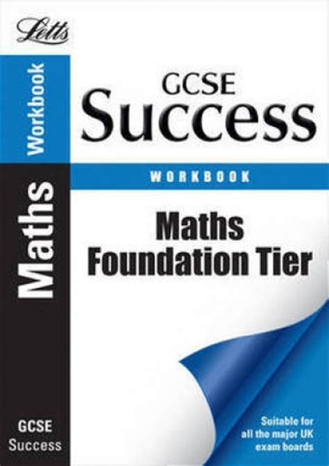 letts gcse revision success 1843153165 letts gcse success workbook maths foundation tier 9781844192816 buy books