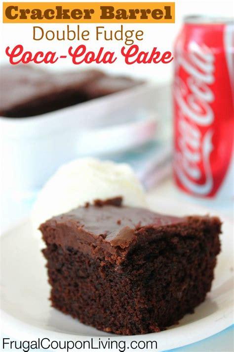 cracker barrel chocolate coke cake recipe copycat cracker barrel fudge coca cola cake recipe