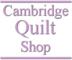 Cambridge Quilt Shop cambridge quilt shop cambridge massachusetts welcome