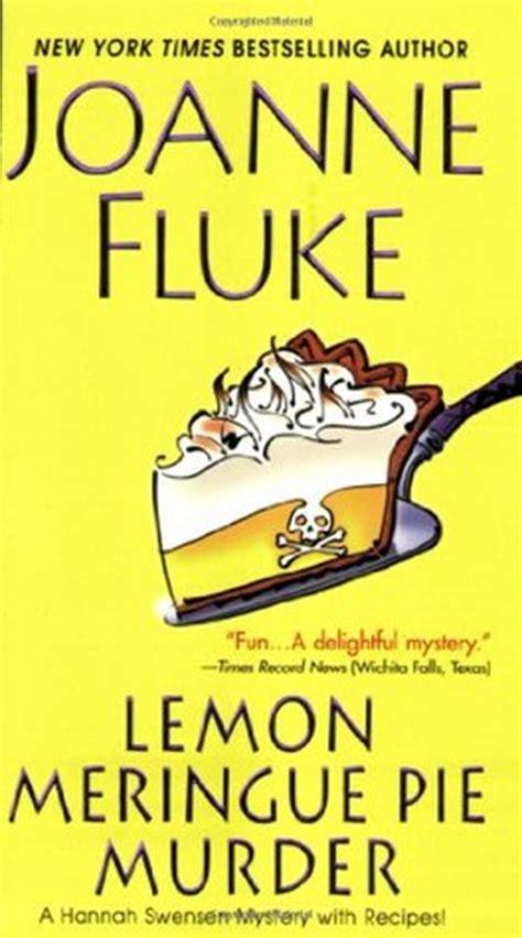 banana pie murder a swensen mystery books lemon meringue pie murder swensen 4 by joanne