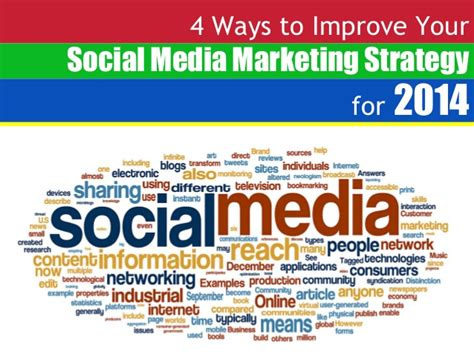 4 ways to increase your 4 ways to improve your social media marketing strategy for